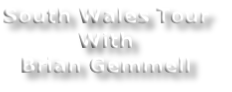 South Wales Tour
