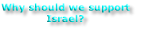 Why should we support